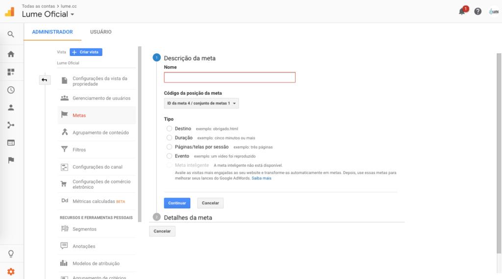 Primeira etapa da Configuração de metas no Google Analytics